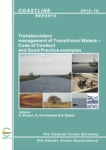 Transboundary management of Transitional Waters – Code of Conduct and Good Practice examples by Henrik Nilsson, Ramūnas Povilanskas, and Nardine Stybel