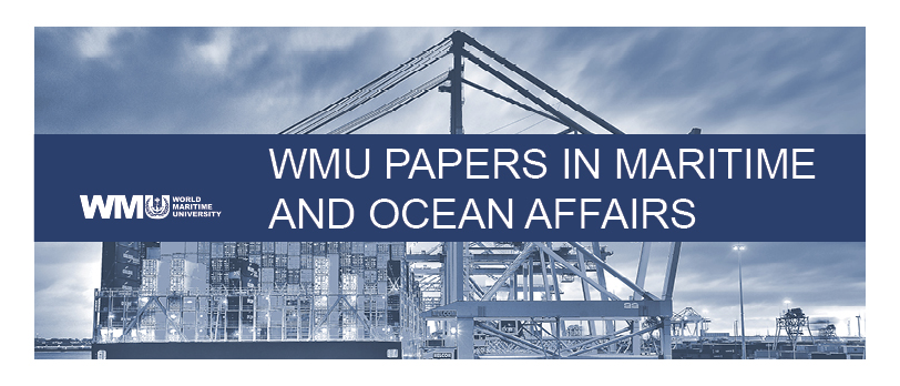 WMU Papers in Maritime and Ocean Affairs