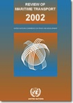 REVIEW OF MARITIME TRANSPORT 2002 - Report by the UNCTAD secretariat (UNCTAD/RMT/2002)