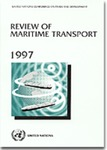 REVIEW OF MARITIME TRANSPORT 1997 - Report by the UNCTAD secretariat (UNCTAD/RMT/(97)1) by United Nations Conference on Trade and Development