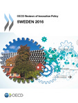 OECD reviews of innovation policy : Sweden 2016 by OECD