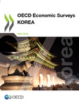 OECD economic surveys : Korea, 2016 by OECD