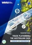 Transport 2040: Truck platooning: The Australian case - Technology and transformation