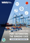 Transport 2040 : Port automation : The Qingdao case - Technology and transformation