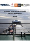 Seafarers' experiences during the COVID-19 pandemic, Report