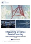 Integrating Dynamic Route Planning : Feasibility of integrating dynamic route planning in Maritime Spatial Planning by Riccardo Bozzo, Lilitha Pongolini, Fabio Ballini, Xavier Martínez de Osés, and Sergio Velásquez Correa