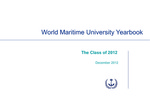 World Maritime University Yearbook: The Class of 2012