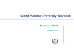 World Maritime University Yearbook: The Class of 2012 by World Maritime University