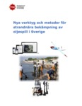 Nya verktyg och metoder för strandnära bekämpning av oljespill i Sverige by Jonas Pålsson and Olof Lindén